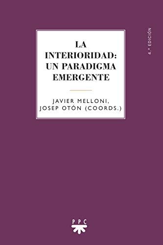 9788428819152: La Interioridad. Un Paradigma Emergente (GS)