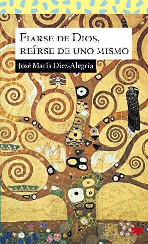 9788428819176: Fiarse De Dios, Reírse De Uno Mismo (Sauce)