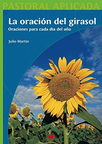9788428819565: La Oración Del Girasol (Pastoral Aplicada)