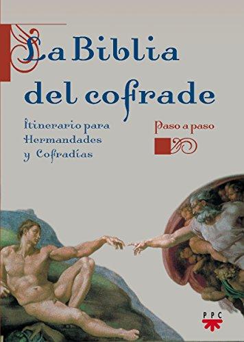 9788428820165: La Biblia del cofrade