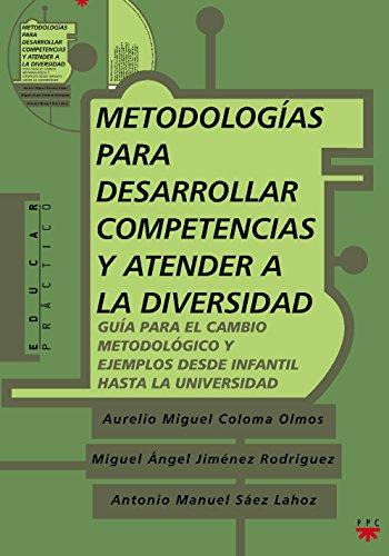 9788428820516: Metodologías Para Desarrollar Competencias Y Atender A La Diversidad (Educar Práctico)