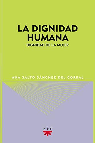 9788428820646: La dignidad humana: dignidad de la mujer (GS)