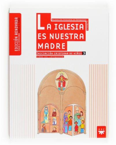 9788428821421: La Iglesia es nuestra madre (Catequesis Madrid)