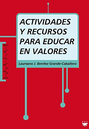 9788428821506: Actividades y recursos para educar en valores