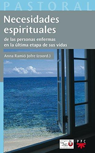 9788428821513: Necesidades Espirituales De Las Personas Enfermas En La Última Etapa De Sus Vidas (Pastoral Aplicada)