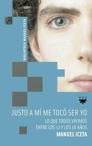 9788428823258: Justo A Mi Me Tocó Ser Yo (Manuel Iceta)