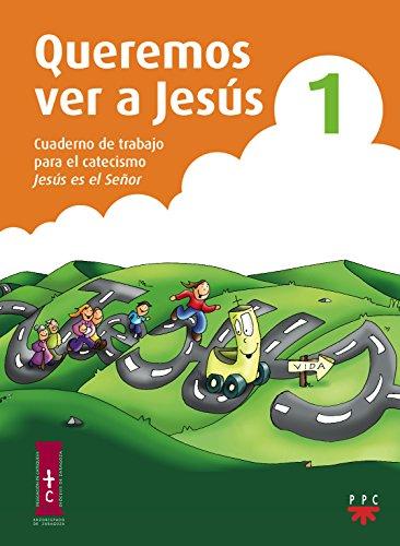 9788428823609: QUEREMOS VER A JESUS 1. CUAD. TRABAJO