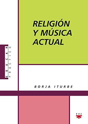 9788428823715: Religión Y Música Actual (Educar Práctico)