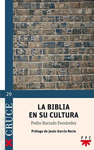9788428824163: La Biblia En Su Cultura (Cruce)