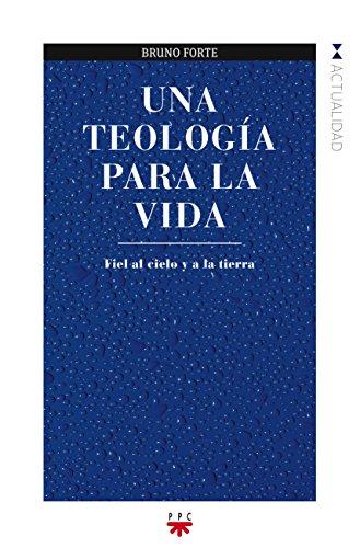 9788428824781: Una teología para la vida