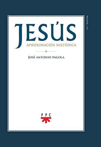 9788428825696: Jesús. Aproximación histórica