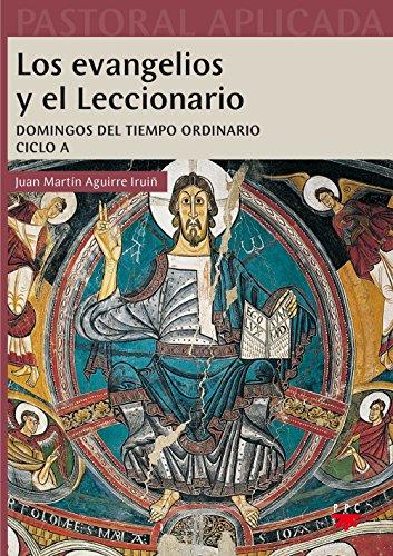 9788428826051: Los evangelios y el Leccionario. Ciclo A: Presentación y análisis de los textos evangélicos (Pastoral Aplicada)