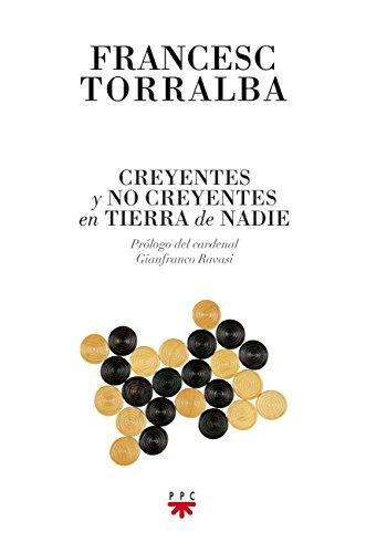 9788428826112: Creyentes Y No Creyentes En Tierra De Nadie (GP Actualidad)