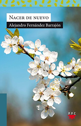 Nacer de nuevo: Alejandro Fernández Barrajón