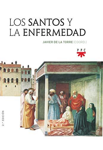 9788428834087: Santos y La Enfermedad, Los: 0 (Fuera de Colección)