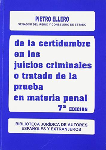 9788429012576: De la certidumbre en los juicios criminales o tratado de la prueba en materia penal