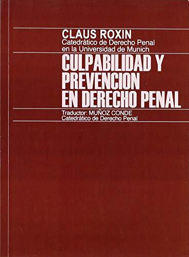 9788429012644: Culpabilidad y prevención en Derecho penal