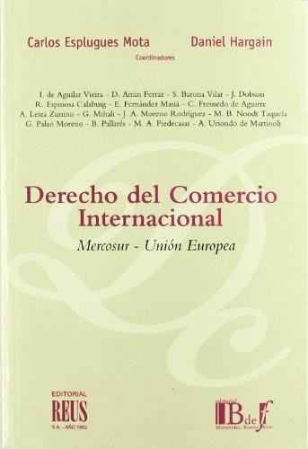 9788429014129: Derecho del comercio internacional: Mercosur-Unión Europea (Dos Mundos del Derecho Civil)