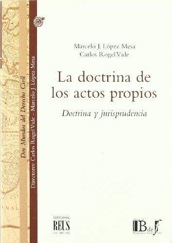 9788429014242: La doctrina de los actos propios. Doctrina y jurisprudencia (R) (2005)
