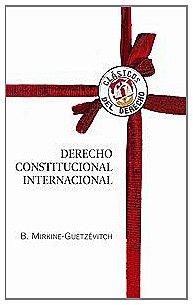 9788429015331: Derecho constitucional internacional (Clásicos del Derecho)
