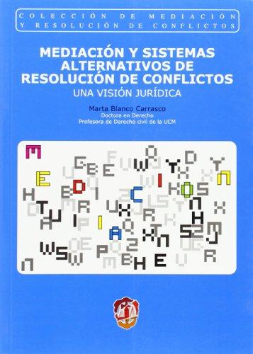 9788429015645: Mediación y sistemas alternativos de resolución de conflictos: Una visión jurídica (Mediación y resolución de conflictos)