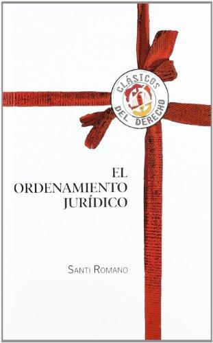 9788429016390: El ordenamiento jurídico (Clásicos del Derecho)