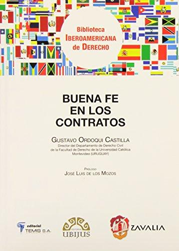 9788429016673: Buena fe en los contratos (Biblioteca Iberoamericana de Derecho)
