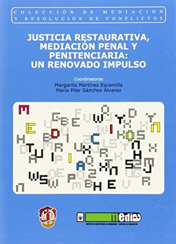 9788429016819: Justicia restaurativa, mediación penal y penitenciaria: un renovado impulso (Mediación y resolución de conflictos)
