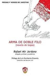 9788429017014: Arma de doble filo: Novela de togas (Prosas y versos de juristas)