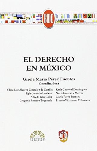 9788429017069: DERECHO EN MEXICO, EL