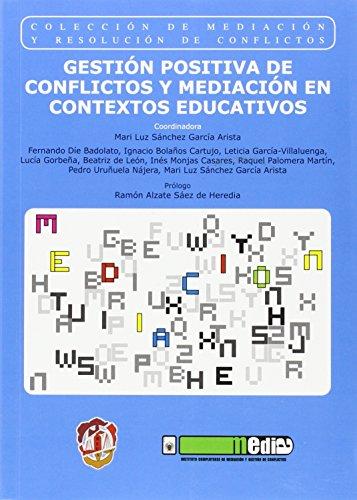 9788429017595: Gestión positiva de conflictos y mediación en contextos educativos: Premio AMMI 2014 a la mejor publicación sobre mediación (Mediación y resolución de conflictos)
