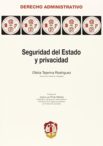 Seguridad del Estado y privacidad (Paperback)