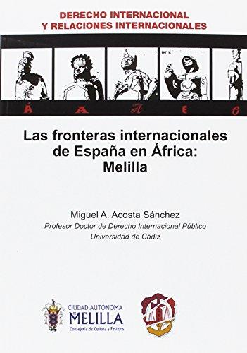 9788429019124: FRONTERAS INTERNACIONALES DE ESPA�A EN AFRICA: MELILLA