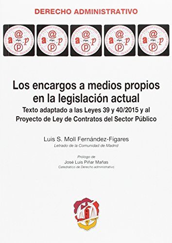Los encargos a medios propios en la: Moll Fernández Fígares,