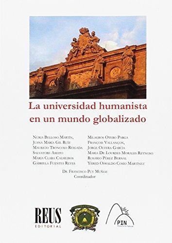 La universidad humanista en un mundo globalizado: Amato, Salvatore; Belloso