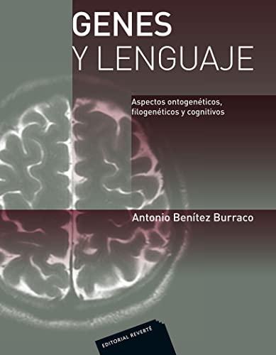 9788429110043: Genes y Lenguaje/ Genes and Languages: Aspectos Ontogeneticos, Filogeneticos Y Cognitivos (Spanish Edition)