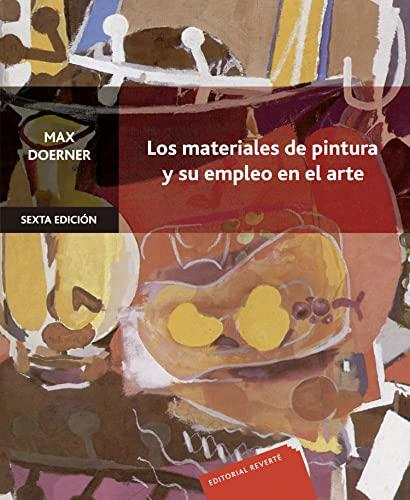 Los Materiales de Pintura y Su Empleo: Max Doerner
