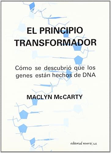 9788429118346: El principio transformador: Cómo se descubrió que los genes están hechos de DNA