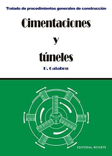 9788429120332: Cimentaciones Y Túneles (Tratado de procedimientos generales de construcción)