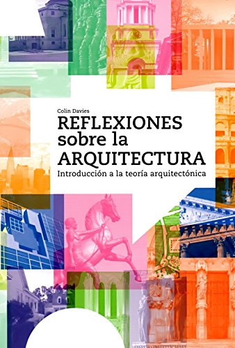 9788429120998: Reflections on architecture (Spanish Edition)