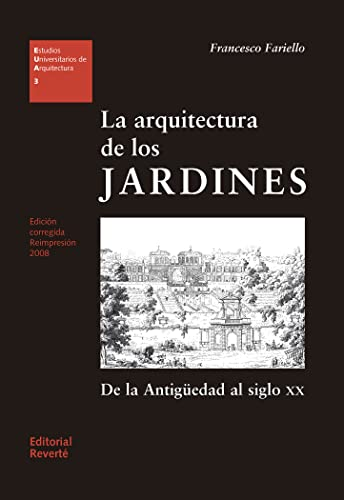 The architecture of the gardens (Spanish Edition): Fariello