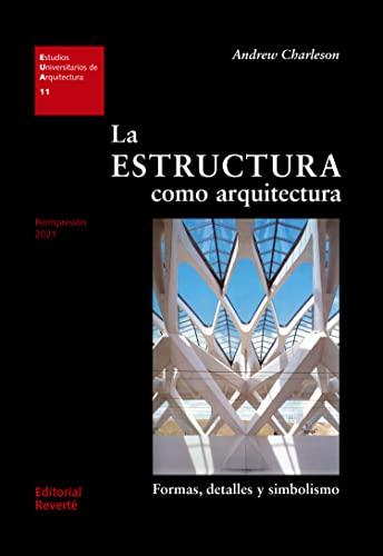 9788429121117: La estructura como arquitectura/ The Structure like Architecture