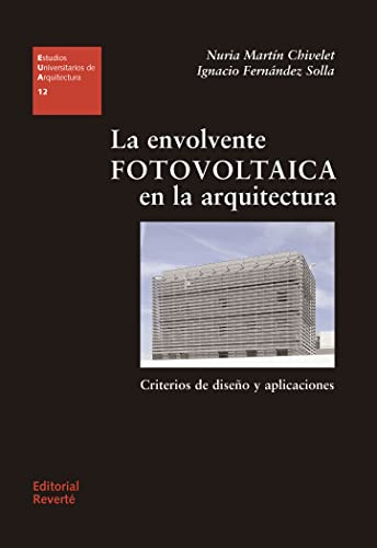 9788429121124: Photovoltaic envelope architecture (Spanish Edition)