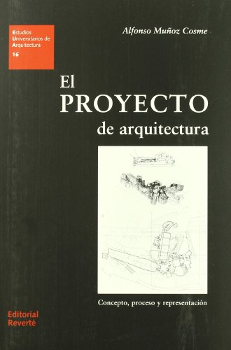 9788429121162: The architectural project. Concept, process and representation (Spanish Edition)