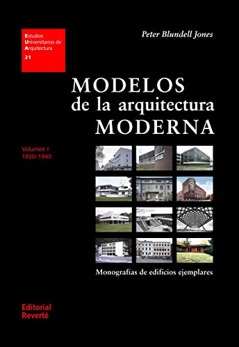 9788429121216: Models of modern architecture (Vol. I). Monographs copies buildings 1920-1940 (Spanish Edition)