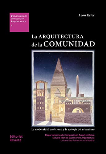 9788429123029: The architecture of the community: the traditional modernity and urban ecology (Spanish Edition)