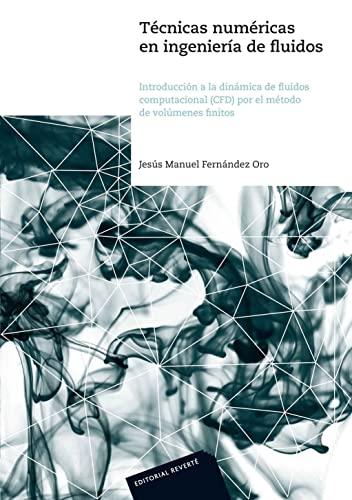 9788429126020: TECNICAS NUMERICAS EN INGENIERIA DE FLUIDOS