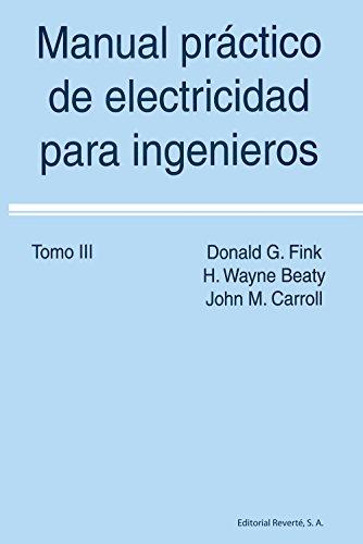 9788429130355: Manual práctico de Electricidad para Ingenieros. Volumen 3