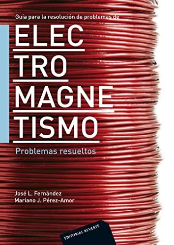 9788429130621: Guía para la resolución de problemas de electromagnetismo