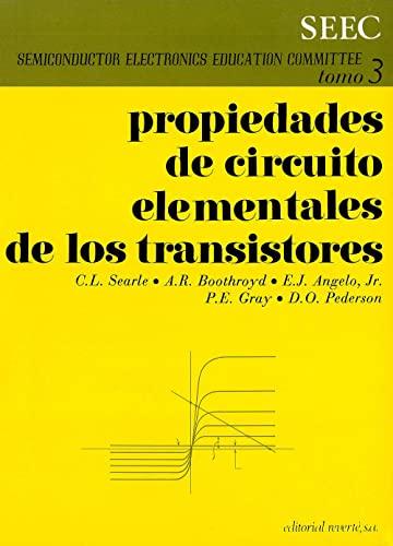 Volumen 3. Propiedades de circuito elementales de los transistores: S.E.E.C.
